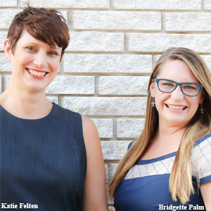 Katie Felten, Co-Founder and Bridgette Palm, Co-Founder, Strategy House