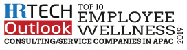 Top 10 Employee Wellness Consulting/Service Companies in APAC - 2019