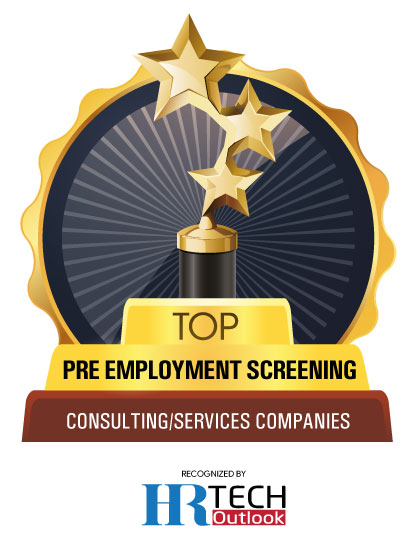 Top 10 Pre-Employment Screening Consulting/Service Companies - 2020