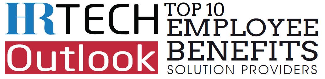 Top 10 Employee Benefits Solution Companies - 2019