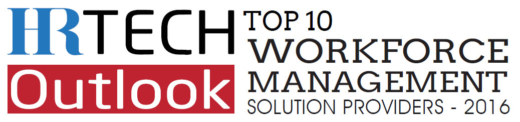 Top 10 Workforce Management Solution Companies -2016