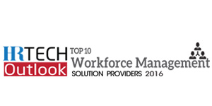 Top 10 Workforce Management Solution Providers-2016
