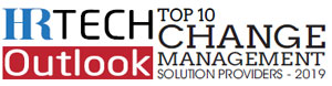 Top 10 Change Management Solution Providers - 2019