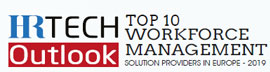 Top 10 Workforce Management Solution Providers in Europe - 2019