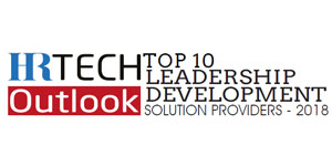 Top 10 Leadership Development Solution Providers - 2018