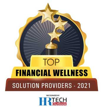 Top 10 Financial Wellness Solution Companies - 2021